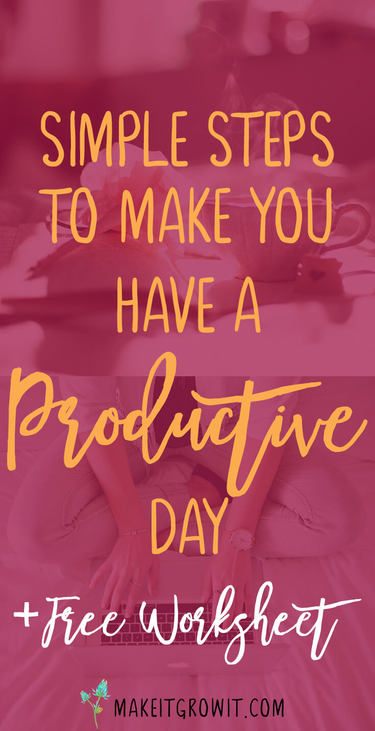 Simple Steps To Make You Have A Productive Day
